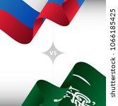 russia versus saudi arabia.... | Shutterstock .eps vector #1066185425