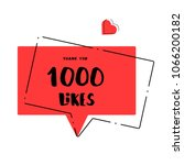 1000 likes thank you card.... | Shutterstock .eps vector #1066200182