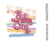 she who dares wins. hand drawn... | Shutterstock .eps vector #1066224596