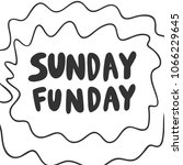 sunday funday. sticker for... | Shutterstock .eps vector #1066229645