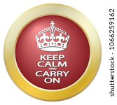 a keep calm and carry on icon... | Shutterstock .eps vector #1066259162