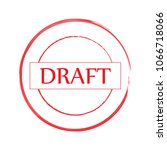 red draft stamp  word in circle ... | Shutterstock .eps vector #1066718066