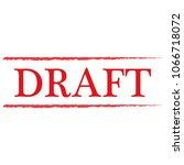 draft stamp  draft sign  red... | Shutterstock .eps vector #1066718072
