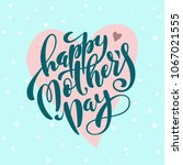 happy mothers day greeting card ... | Shutterstock .eps vector #1067021555