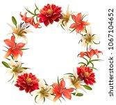 lilies. flowers. dahlia. wreath.... | Shutterstock .eps vector #1067104652