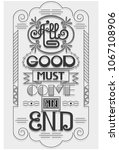 all good must come an end... | Shutterstock .eps vector #1067108906