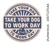take your dog to work day ... | Shutterstock .eps vector #1067125166
