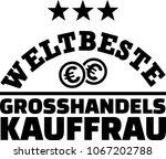 worlds best female wholesaler...   Shutterstock .eps vector #1067202788