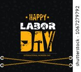 illustration for labor day | Shutterstock .eps vector #1067279792