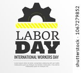 illustration for labor day | Shutterstock .eps vector #1067279852