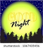 good night.night in the forest... | Shutterstock .eps vector #1067435456