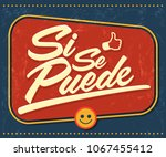 si se puede   yes you can... | Shutterstock .eps vector #1067455412