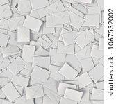 large pile of rectangular white ... | Shutterstock . vector #1067532002