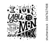 i love you to the moon and back.... | Shutterstock .eps vector #1067627408