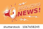 breaking news   sign with... | Shutterstock .eps vector #1067658245
