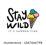 stay wild text and ice cream... | Shutterstock .eps vector #1067666798