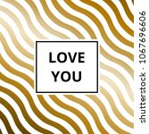love you   greeting card....   Shutterstock . vector #1067696606