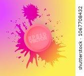 ink splash or explosion vector... | Shutterstock .eps vector #1067708432