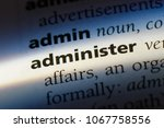 Small photo of administer word in a dictionary. administer concept.