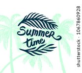 summer time quote lettering... | Shutterstock .eps vector #1067860928