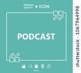 podcast   icon for web and... | Shutterstock .eps vector #1067964998
