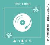vinyl record turntable icon | Shutterstock .eps vector #1068025142