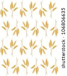 seamless background with wheat...   Shutterstock . vector #106806635