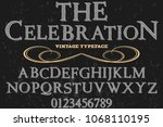 vintage font handcrafted vector ... | Shutterstock .eps vector #1068110195