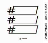the set of hashtags with glitch ... | Shutterstock .eps vector #1068415355