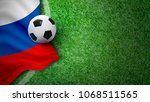 soccer ball and russia flag on... | Shutterstock . vector #1068511565