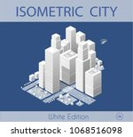 the isometric city with... | Shutterstock .eps vector #1068516098
