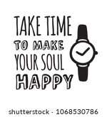 hand drawn watches and text.... | Shutterstock .eps vector #1068530786