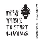 hand drawn watches and text.... | Shutterstock .eps vector #1068530795