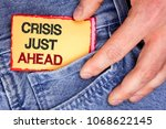 word writing text crisis just... | Shutterstock . vector #1068622145
