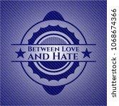 between love and hate emblem... | Shutterstock .eps vector #1068674366