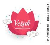 happy vesak typography greeting ... | Shutterstock .eps vector #1068745535