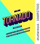 tornado modern typeface... | Shutterstock .eps vector #1068927032