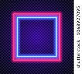 vector neon frame square shape... | Shutterstock .eps vector #1068927095