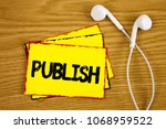 word writing text publish.... | Shutterstock . vector #1068959522