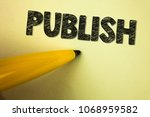 word writing text publish.... | Shutterstock . vector #1068959582