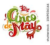 feliz cinco de mayo bright... | Shutterstock .eps vector #1069036166