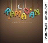 ramadan greetings background | Shutterstock .eps vector #1069060925