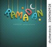 ramadan greetings background | Shutterstock .eps vector #1069060928