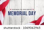 memorial day   honoring all who ... | Shutterstock . vector #1069062965