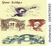 stone bridges set. a collection ... | Shutterstock .eps vector #1069078985