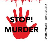 poster to stop murder and... | Shutterstock .eps vector #1069100315