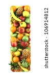 letter   i made of fruits.... | Shutterstock . vector #106914812