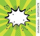 white empty speech comic bubble ... | Shutterstock .eps vector #1069213478