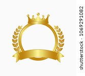 gold crown  laurel wreath and... | Shutterstock .eps vector #1069291082