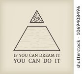 all seeing eye and motivational ... | Shutterstock .eps vector #1069408496